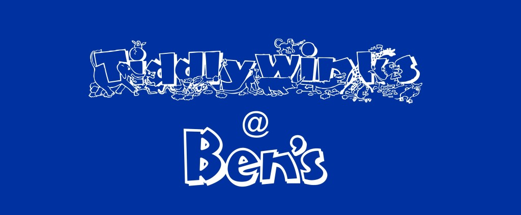 Ben's - Tiddlewinks